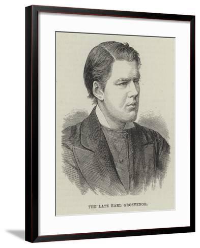 The Late Earl Grosvenor--Framed Art Print