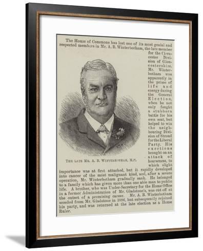 The Late Mr a B Winterbotham--Framed Art Print