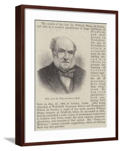 The Late Dr Willliam Sharp--Framed Art Print