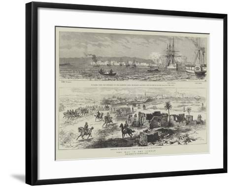 The War in the Soudan--Framed Art Print