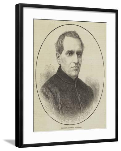 The Late Cardinal Antonelli--Framed Art Print