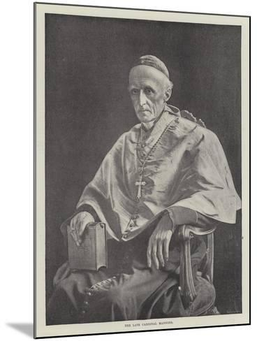 The Late Cardinal Manning--Mounted Giclee Print