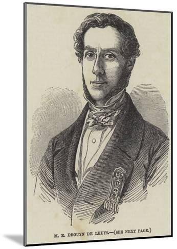 M E Drouyn De Lhuys--Mounted Giclee Print
