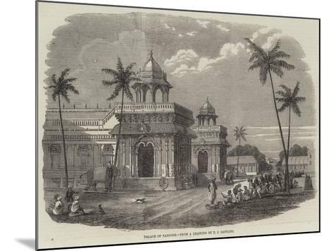 Palace of Tanjore--Mounted Giclee Print