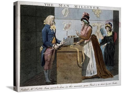 The Man Milliner, 1793, United Kingdom, 18th Century--Stretched Canvas Print