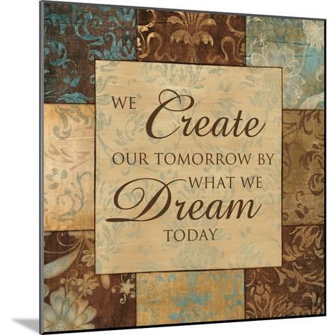 What We Dream Today-Artique Studio-Mounted Art Print