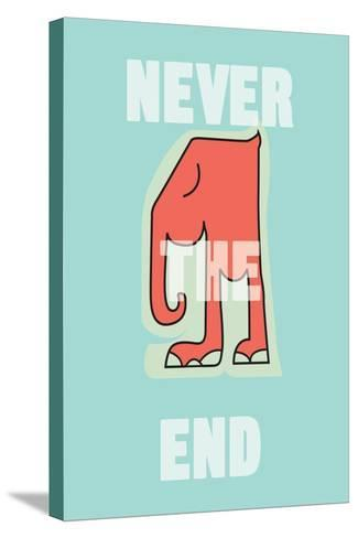 Annimo Never The End--Stretched Canvas Print