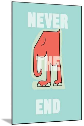 Annimo Never The End--Mounted Art Print