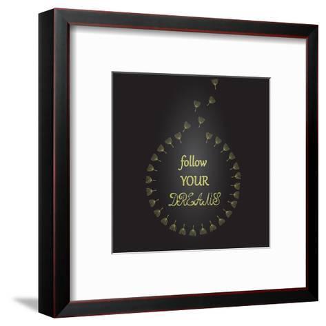 Follow Your Dreams Inspirational Quote Dandelion Seeds-ZenFruitGraphics-Framed Art Print