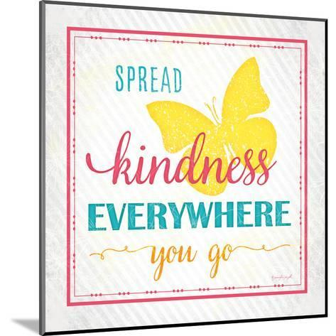 Spread Kindness-Jennifer Pugh-Mounted Art Print