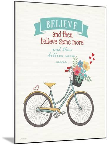 Believe Some More-Jo Moulton-Mounted Art Print