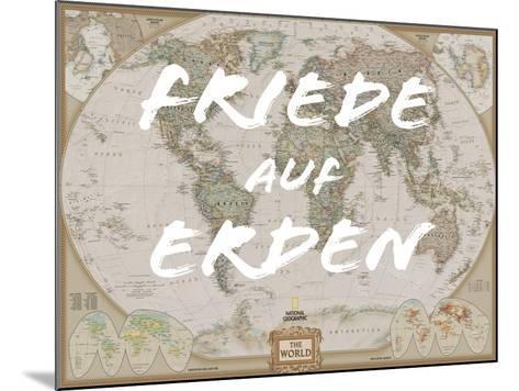 Friede auf Erden-National Geographic Maps-Mounted Art Print