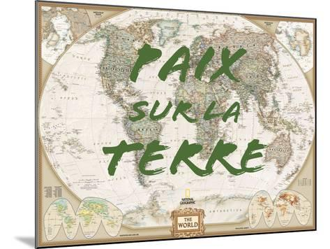 Paix sur la Terre-National Geographic Maps-Mounted Art Print