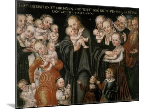 Jesus Blessing the Children-Lucas Cranach the Elder-Mounted Giclee Print