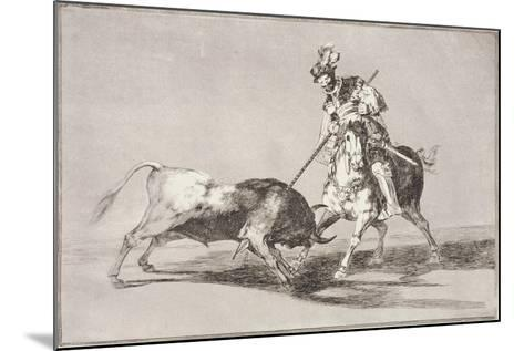 El Cid (C.1040-99) Spearing Another Bull, Plate 11 from La Tauromaquia, 1816-Francisco de Goya-Mounted Giclee Print