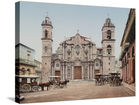 La Catedral, Havana, Cathedral of the Virgin Mary of the Immaculate Conception-William Henry Jackson-Stretched Canvas Print