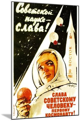 Long Live Soviet Science, Long Live the Soviet Man--Mounted Art Print