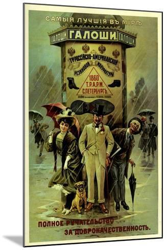 Guaranteed World's Best Galoshes - Russian American--Mounted Art Print