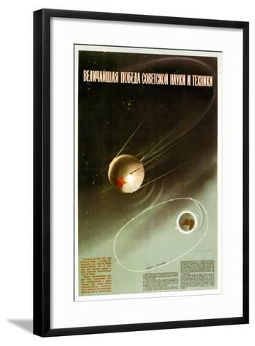The Greatest Victory of Soviet Science and Technology--Framed Art Print