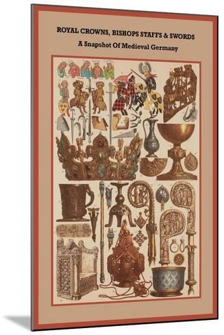 Royal Crowns, Bishops Staffs and Swords - Medieval Germany-Friedrich Hottenroth-Mounted Art Print
