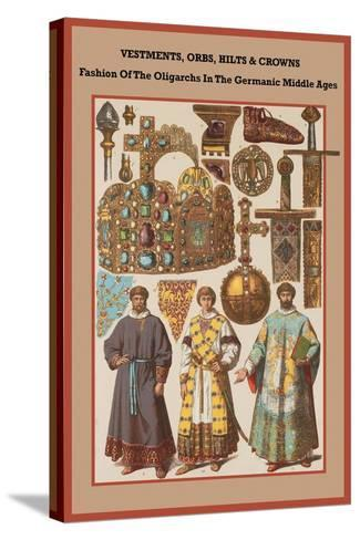 Vestments, Orbs, Hilts and Crowns in the Germanic Middle Ages-Friedrich Hottenroth-Stretched Canvas Print