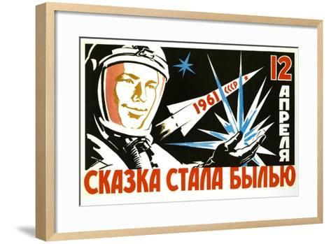 The Dreams Came True of 12 April - 1st Manned Space Flight--Framed Art Print