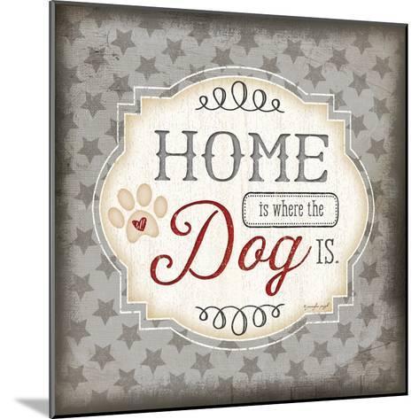 Home Is Where the Dog Is-Jennifer Pugh-Mounted Art Print