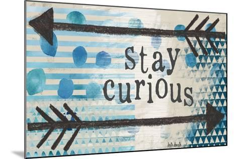 Stay Curious Blue-Katie Doucette-Mounted Art Print