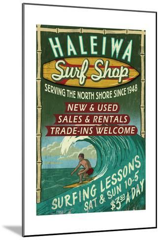Haleiwa, Hawaii - Surf Shop Vintage Sign-Lantern Press-Mounted Art Print