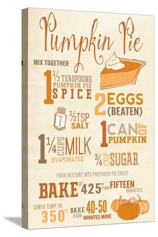 Pumpkin Pie Recipe-Lantern Press-Stretched Canvas Print