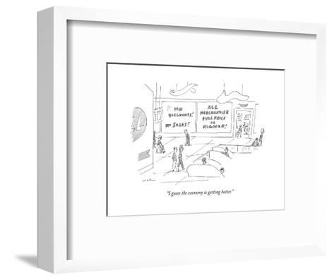 """""""I guess the economy is getting better."""" - New Yorker Cartoon-Michael Maslin-Framed Art Print"""