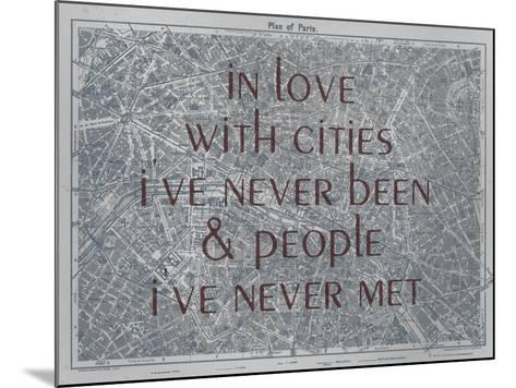 In Love with Places I've Never Been & People I've Never Met - 1929, Paris, France Map--Mounted Giclee Print