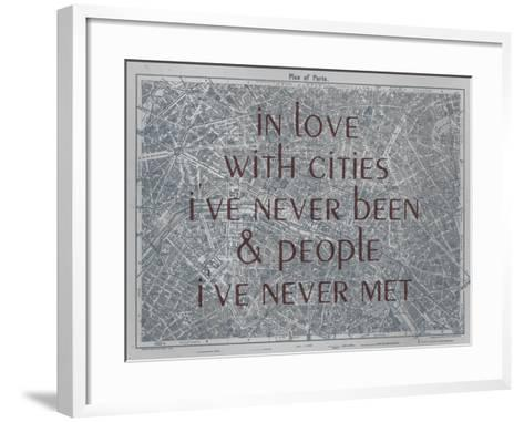 In Love with Places I've Never Been & People I've Never Met - 1929, Paris, France Map--Framed Art Print