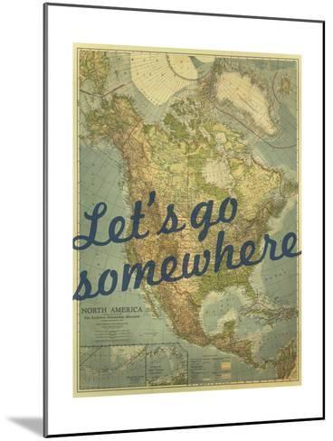 Let's go Somewhere - 1924 North America Map-National Geographic Maps-Mounted Giclee Print