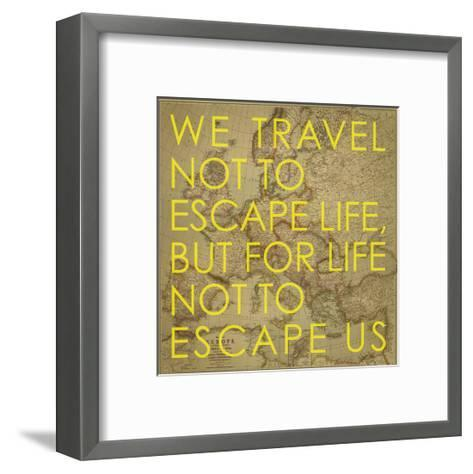 We Travel Not to Escape Life, but for Life not to Escape Us - 1915 Europe Map with Africa and Asia-National Geographic Maps-Framed Art Print
