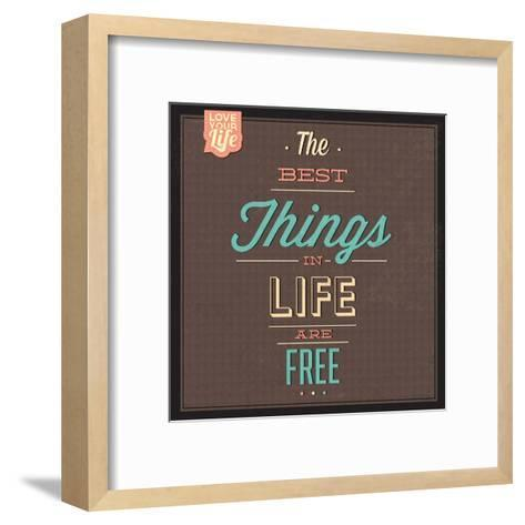 The Best Tings in Life are Free-Lorand Okos-Framed Art Print
