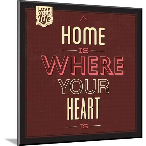 Home Is Were Your Heart Is-Lorand Okos-Mounted Art Print