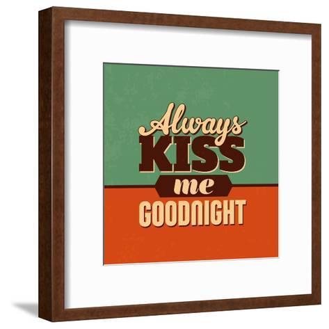 Always Kiss Me Goodnight-Lorand Okos-Framed Art Print