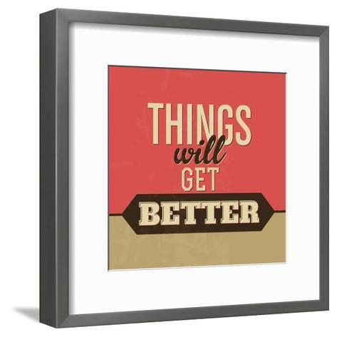 Thing Will Get Better-Lorand Okos-Framed Art Print