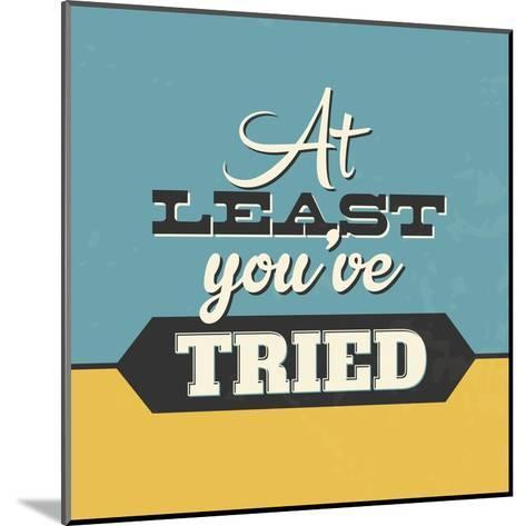 At Least You've Tried-Lorand Okos-Mounted Art Print
