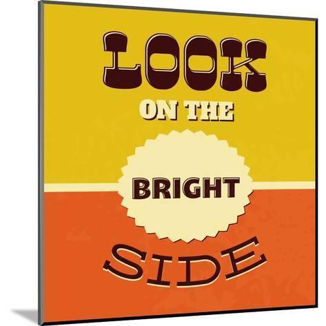 Look on the Bright Side-Lorand Okos-Mounted Art Print