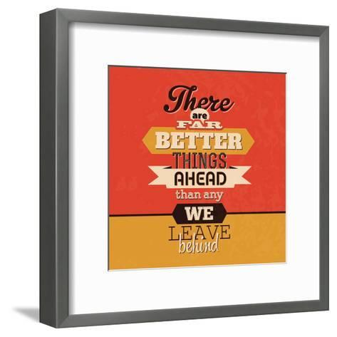 There are Far Better Things Ahead-Lorand Okos-Framed Art Print