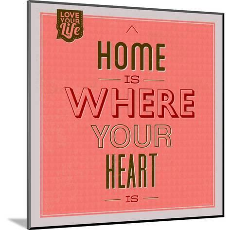 Home Is Were Your Heart Is 1-Lorand Okos-Mounted Art Print