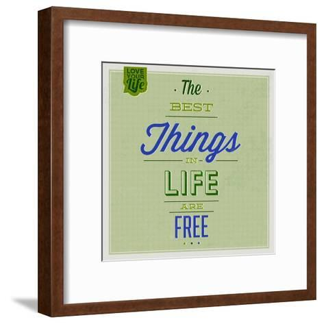 The Best Tings in Life are Free 1-Lorand Okos-Framed Art Print