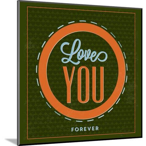 Love You Forever 1-Lorand Okos-Mounted Art Print