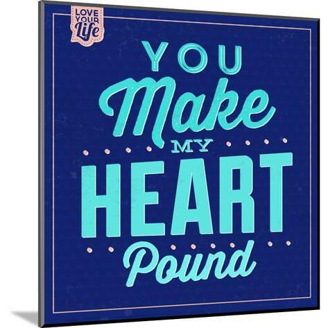 You Make My Heart Pound 1-Lorand Okos-Mounted Art Print