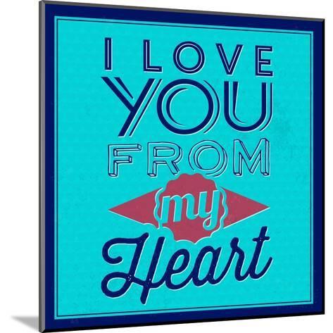 I Love You from My Heart 1-Lorand Okos-Mounted Art Print