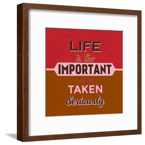 Life Is Too Important 1-Lorand Okos-Framed Art Print