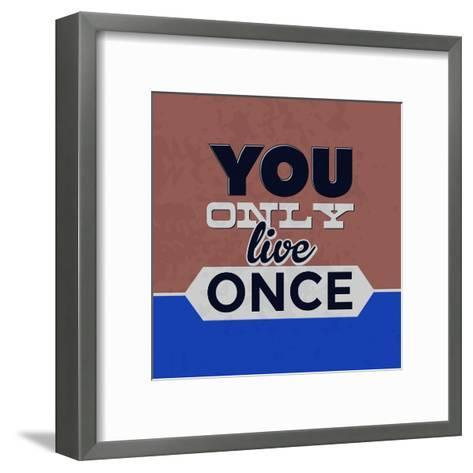 You Only Live Once 1-Lorand Okos-Framed Art Print