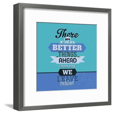 There are Far Better Things Ahead 1-Lorand Okos-Framed Art Print